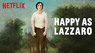 Is Happy as Lazzaro on Netflix?