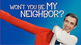 Is Won't You Be My Neighbor? on Netflix?