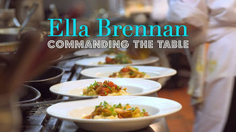 Ella Brennan: Commanding the Table (2016)