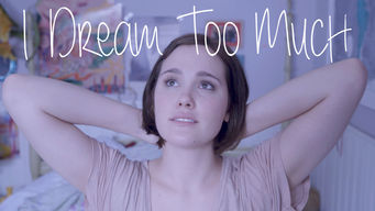 I Dream Too Much (2016)