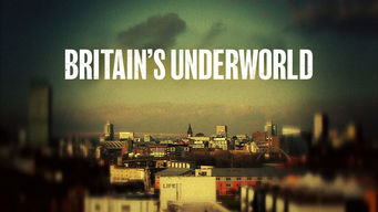 Britain's Underworld (2010)