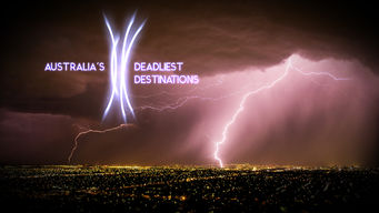 Australia's Deadliest Destinations (2009)