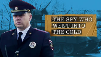 Spy Who Went Into the Cold (2013)
