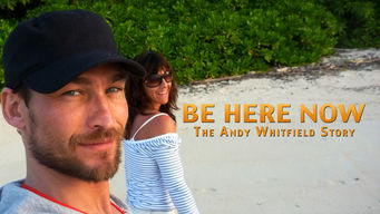 be here now 2015 netflix