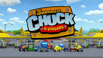 The Adventures of Chuck & Friends (2011)