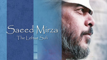 Saeed Mirza: The Leftist Sufi (2016)