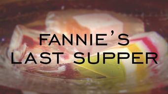 Fannie's Last Supper (2010)
