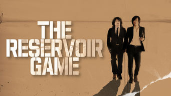 The Reservoir Game (2017)